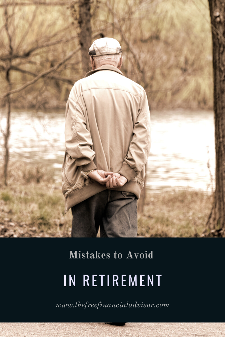 Mistakes to Avoid in Retirement