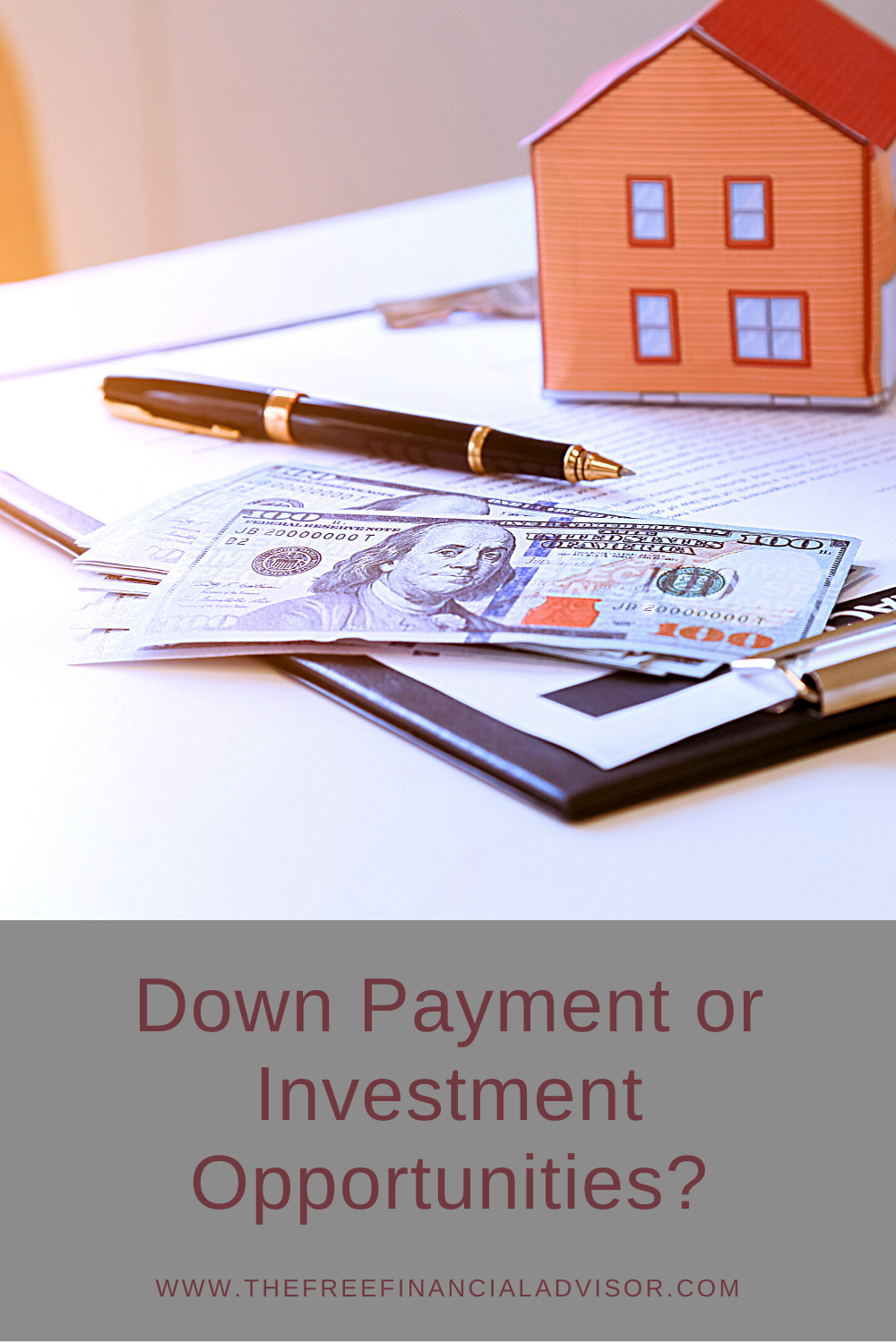 Down Payment or Investment Opportunities