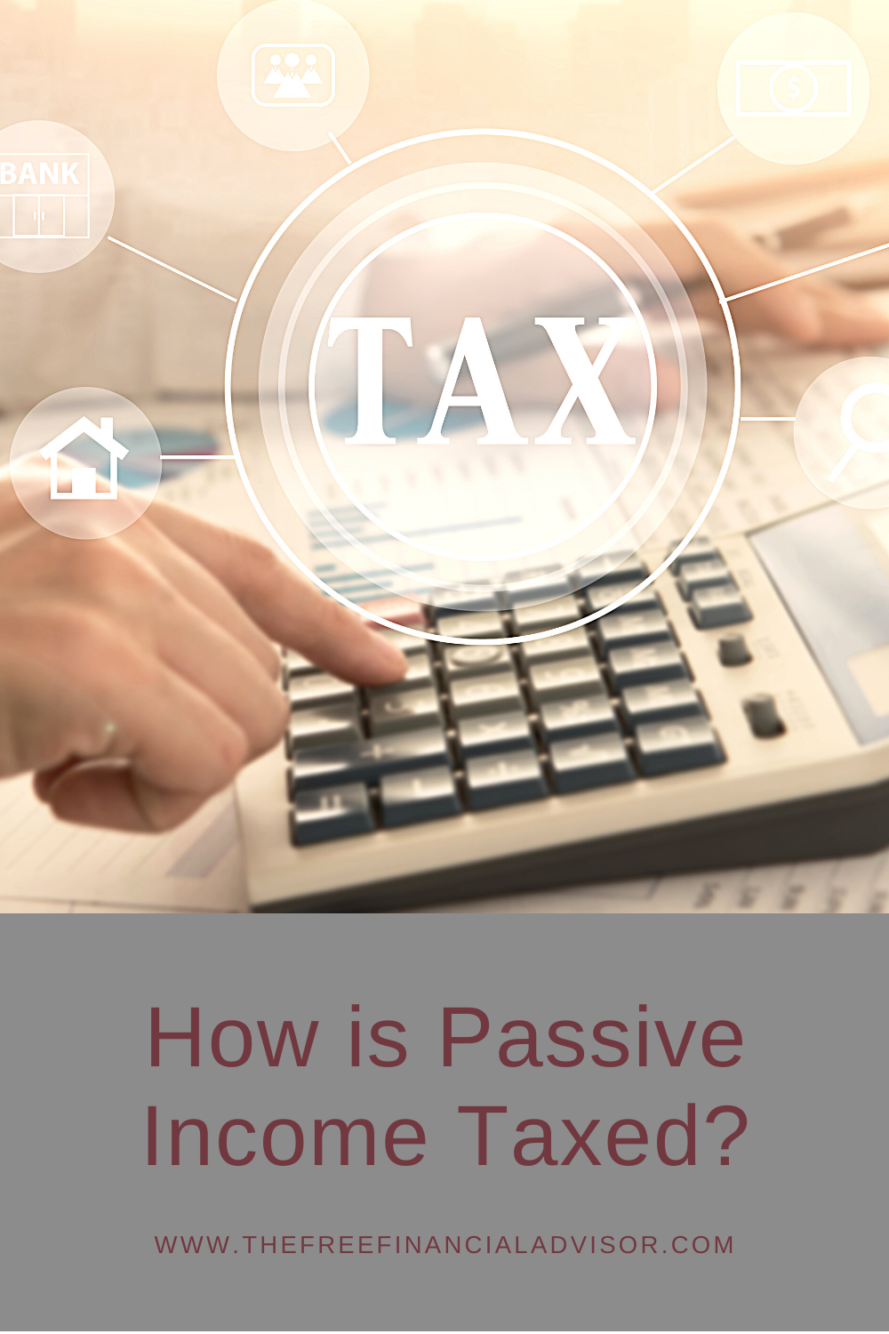 How is Passive Income Taxed