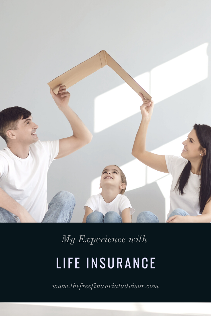 My Experience with Life Insurance